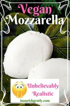 Vegan Mozzarella Cheese Recipe - Unbelievably Realistic Vegan Cheese #vegan #vegancheese #mozzarella #plantbased