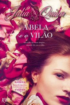 """""""A Bela e o Vilão"""", Julia Quinn (Saga Bridgerton #6)"""