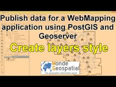 Publish data for a WebMapping  application using PostGIS and Geoserver   Create layers style