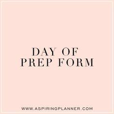 Day Of Prep Form | Aspiring Planner