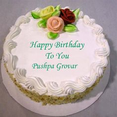 May Happy Returns  of  the  day  daughter Pushpa Grovar !!