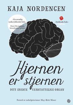 Hjernen er stjernen - Kaja Nordengen Guro Nordengen