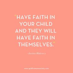 """""""Have faith in your child and they will have faith in themselves"""" The SpitfireMom Society Introduces: Justina Blakeney"""