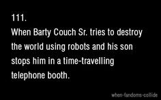 I think very few people will understand this, but it makes me very happy. :D OMG - I knew that he was Barty Crouch Sr. and I, obviously, knew the David Tennant was Barty Crouch Jr. 10th Doctor, Doctor Who, Barty Crouch Jr, No Muggles, Fandom Crossover, Geek Out, Dr Who, Superwholock, Tardis