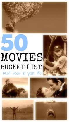 My Movie Bucket List | 50 Must See Movies In Your Lifetime