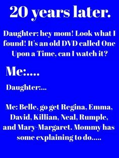 you wouldn't understand unless you watch once upon a time   #OUAT