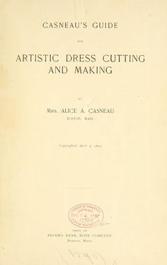 Casneau's guide for artistic dress cutting and making