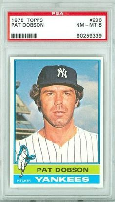1976 Topps Baseball 296 Pat Dobson Yankees PSA 8 Near-Mint to Mint by Topps. $7.50. This vintage card featuring Pat Dobson is # 296 from the 1976 Topps Baseball set