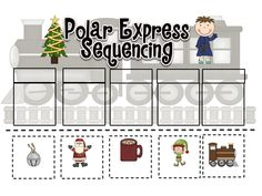 Polar Express Literacy Activities (story sequencing, syllable sort, writing activity) (free!!)