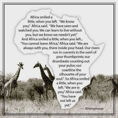 """""""Africa smiled a little when you left. We are in you…you have not left us yet"""" – A Tale of Two Cities (and vastly different Countries) Africa Quotes, Quotes About Africa, Scrapbooking Album, South Africa Safari, Namibia, African Proverb, Les Continents, When You Leave, Out Of Africa"""