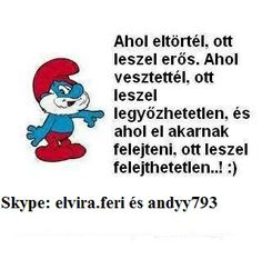 Smurfs, Quotations, Signages, Wisdom, Churchill, Fictional Characters, Qoutes, Fantasy Characters, Quote