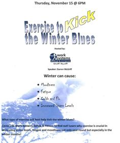 Learn how to KICK the winter blues with EXERCISE! FREE class: Speaker Darren McGriff Fitness Manager