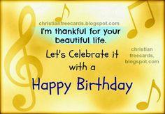 Happy Birthday Religious | thankful for you. Happy Birthday. Free birthday card for man ...