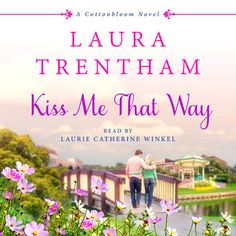 Kiss Me That Way | Laura Trentham | Macmillan
