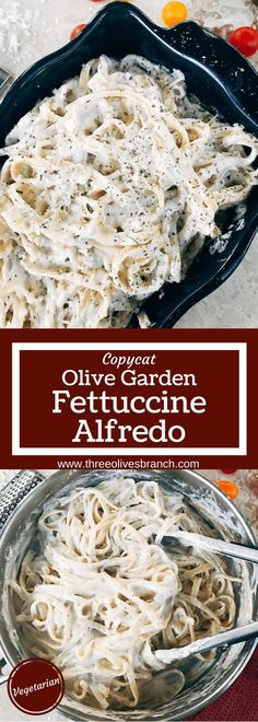 Less than 30 minutes to make this popular restaurant copycat dish at home! Simple to make and customize with your favorite meat and/or vegetables. Vegetarian, kid friendly, and perfect for a party, gathering, or date night. Copycat Olive Garden Fettuccine Alfredo   Three Olives Branch   www.threeolivesbranch.com