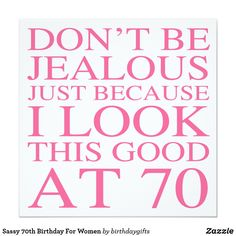 From invitations to postcards to greeting cards Zazzle has all the 60 Sassy stationery you need. Diy 60th Birthday Decorations, 70th Birthday Party Ideas For Mom, 75th Birthday Parties, 60th Birthday Cards, Birthday Wishes For Myself, Mom Birthday, Birthday Banners, Surprise Birthday, Birthday Celebrations