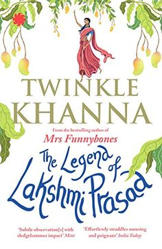 The Legend of Lakshmi Prasad by Twinkle Khanna Book Review, Buy Online