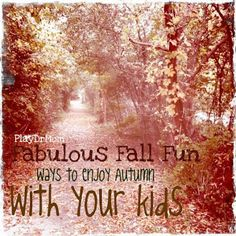 PlayDrMom's own round-up of great activities to do with kids during Fall!
