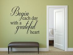Begin Each Day With A Grateful Heart Vinyl Wall Decal,Wall Art, Vinyl Wall Decals, Custom Signs, Grateful Decal, Bedroom Decal, Heart