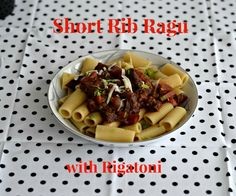 Short Rib Ragu made with short ribs, fresh vegetables and herbs, and red wine.