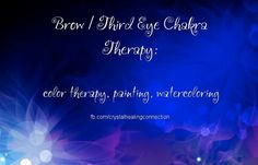 Brow/Third Eye Chakra Therapy