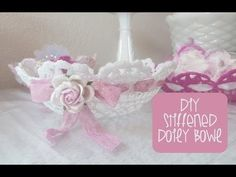 Retro Craft: Stiffened Doily Bowl - YouTube