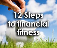12 Steps to Financial fitness