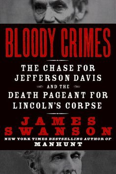 Bloody Crimes / James Swanson