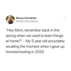 Work from home with kids is impossible enough. Add school in there? Yikes! We definitely need some laughs, moms and dads! Funny Parenting Memes, Funny Memes, Jokes, 5 Year Olds, Work Humor, Laughing So Hard, Mom And Dad, Homeschool, Parents