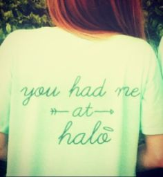 "Pi Beta Phi ""You had me at halo!"" #piphi #pibetaphi"
