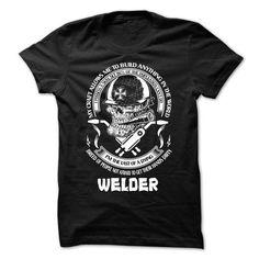 Welder - #gift ideas for him #gift card. CLICK HERE => https://www.sunfrog.com/LifeStyle/Welder-68865996-Guys.html?68278