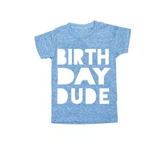 Why do girls have all the fun with clothes. Give your birthday boy some style options with this birthday dude toddler tee. Perfect for first or second birthdays.