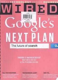 Wired magazine Google Passwords Testosterone Think yourself happy Music studio