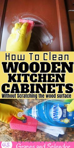 Best Way To Clean Your Kitchen Cabinets-Without Hurting Them! - Grapes and Splendor Cleaning Cabinets, Cleaning Wood, House Cleaning Tips, Diy Cleaning Products, Cleaning Hacks, Cleaning Grease, Wooden Kitchen Cabinets, Natural Cleaners, Clean House