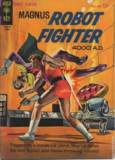 "Magnus Robot Fighter (1963 Gold Key) #7 Russ Manning art for ""The ..."