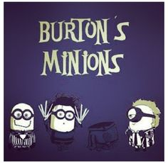 Tim Burton minions, hilarious! Coming from your left: Jack Skellington from Nightmare before Christmas. Edward Scissorhands from Edward Scissorhands. The Headless Horseman (which in this case, The Headless Minion) from Sleepy Hollow. And Beetlejuice from Beetlejuice :) I LOVE YOU MINIONS!!!!!!!!!!!!!!!!!