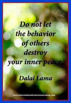 Quote of the day from the great Dalai Lama. PIN and SHARE! #peacequotes #internationalconsciouswomen #positivity #dalailama