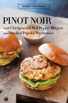 Even partisans of beef burgers will be won over by these healthful vegetarian patties, and slathering them with a smoky mayo makes them even more appealing. A light Pinot Noir will play to the smoky,