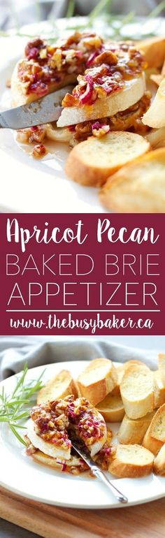 This Apricot Pecan Baked Brie Appetizer is easy to make and it's perfect for holiday parties because it's so rich-tasting and decadent! Baked Brie Appetizer, Fruit Appetizers, Appetizers For Party, Appetizer Recipes, Healthy Appetizers, Burger Recipes, Party Snacks, Chipotle, Mousse