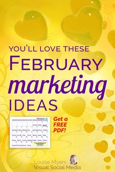 Social Media Marketing tips for small business and bloggers: Click to blog to download a FREE printable content inspiration calendar for February! Connect to your audience with love. #marketingtips #DigitalMarketing #printable #smm #plannerlove #businesstips