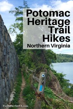 Potomac Heritage Trail Hikes in Northern Virginia