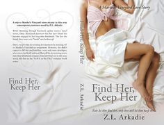 "Cover: ""Find Her, Keep Her"" by Z.L. Arkadie | Karri Klawiter - Photo Illustrator"