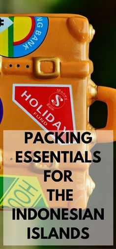 Essential packing tips for the more remote parts of Indonesia.