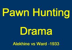 Alexander Alekhine vs A B Ward- Indonesia 1933