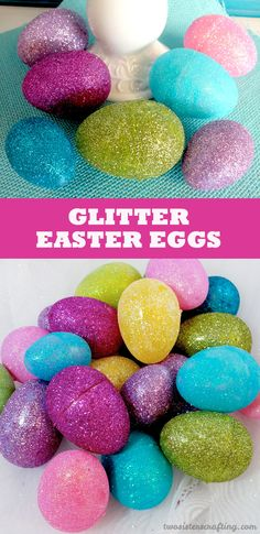 DIY Glitter Easter Eggs - a fun and easy way to embellish plastic Easter Eggs. For more fun Easter Craft Ideas follow us at https://www.pinterest.com/2SistersCraft/