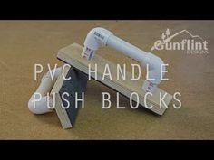 This is instructions on how I made some PVC handle push blocks out of a few scraps I had in my shop.