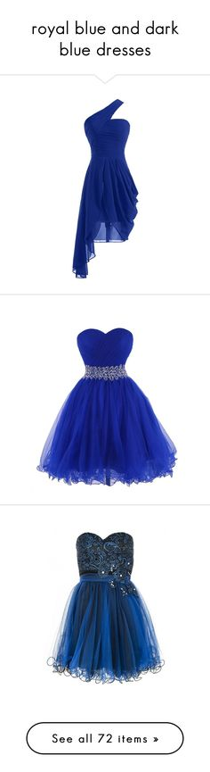 """royal blue and dark blue dresses"" by megsjessd99 ❤ liked on Polyvore featuring dresses, blue dress, one shoulder dress, special occasion dresses, cocktail homecoming dresses, one shoulder homecoming dresses, gowns, vestidos, royal blue gown and homecoming dresses"