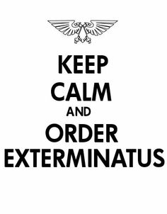 Warhammer 40k - England has nothing on the Imperium.  Nuke it from orbit - it's the only way to be sure.