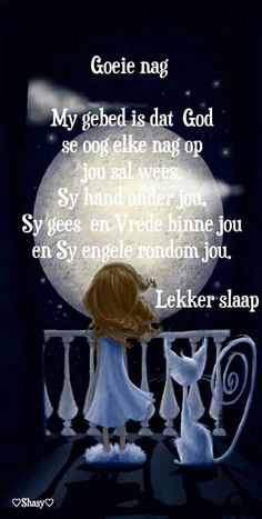 Goeie nag Boss Wallpaper, Evening Greetings, Afrikaanse Quotes, Good Night Blessings, Goeie Nag, Goeie More, Christian Messages, Good Night Quotes, Special Quotes