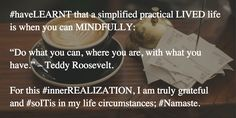 that a simplified practical LIVED life can be achieved with mastery of When You Can, Clinic, Behavior, Health And Wellness, Affirmations, Insight, Mindfulness, Change, Motivation
